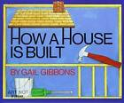 How a House Is Built by Gail Gibbons (CD-Audio, 2016)