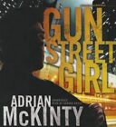 Gun Street Girl: A Detective Sean Duffy Novel by Adrian McKinty (CD-Audio, 2015)