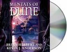 Mentats of Dune by Brian Herbert, Kevin J Anderson (CD-Audio, 2014)