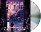 Mentats of Dune by Brian Herbert, Kevin J Anderson (CD-Audio, 2014)