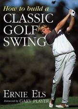 How to Build a Classic Golf Swing-ExLibrary