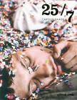 Carolin Saage: 25/7 by Seltmann, Arno, Frank Seltmann u. Oliver Seltmann (Paperback / softback, 2014)