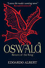 Oswald: Return of the King by Edoardo Albert (Paperback, 2015)