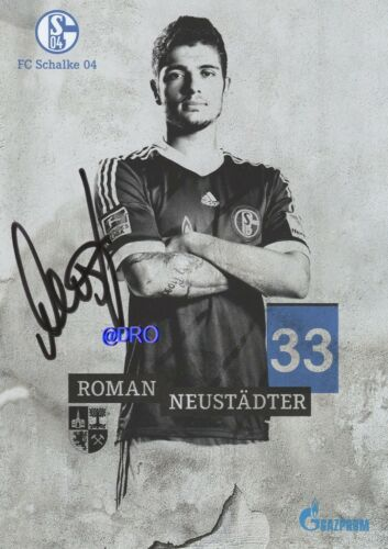 Saison 2013//2014 Roman NEUSTÄDTER FC Schalke 04 Original Autogrammkarte