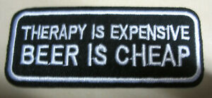 Therapy-is-expensive-Beer-is-cheap-Aufnaeher-Patch-Motorcycle-Biker