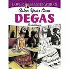 Dover Masterworks: Color Your Own Degas Paintings by Marty Noble (Paperback, 2014)