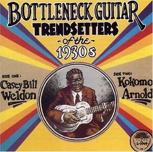 Kokomo-Arnold-Casey-Bottleneck-Guitar-Trendsetters-of-the-1930s-New-CD