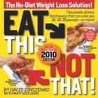 Eat This, Not That! 2010 by David Zinczenko (Paperback, 2009)