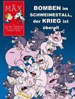Mäx - Bomben im Schweinestall, der Krieg ist überall von Tobi (2014, Taschenbuch)