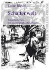 Schattenwelt von Luise Riedel (2015, Kunststoffeinband)