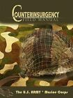 The U.S. Army/Marine Corps Counterinsurgency Field Manual by Marine Corps, Marine Corps Association, The U S Army, U S Army The U S Army (Paperback / softback, 2009)