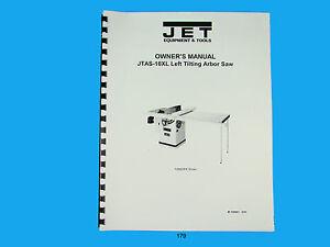 Jet Jtas 10xl Table Saw Owners Manual 179 Ebay
