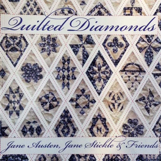 QUILTED DIAMONDS Jane Austen Jane Stickle NEW BOOK Franz Inklingo 209 Patterns