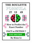 The Roulette Formula: How to Predict the Exact Number by Kimo Li (Paperback, 2005)