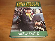 Book. Colin Chapman. Wayward Genius. Mike Lawrence F1 Lotus 1st 2002 Free UK P&P