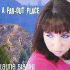 A Far-Out Place by Laurie Biagini (CD, Mar-2010, CD Baby (distributor))
