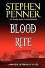 Blood Rite: A Maggie Devereaux Mystery (#2) by Stephen Penner (Paperback / softback, 2011)
