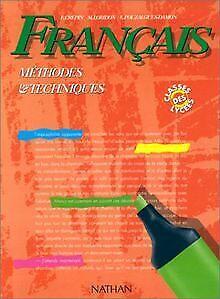 Français, méthodes et techniques, édition 1992. Classes ... | Buch | Zustand gut