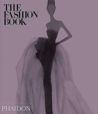 1 of 1 - The Fashion Book by Phaidon Editors, Laura Gardner, Caroline Kinneberg...