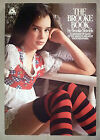 The Brooke Book - Brooke Shields - March, 1978 ~~ 1st Edition ~~ nice condition