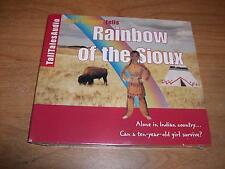 Rainbow of the Sioux Alone in Indian Country Can a Ten-Year-Old Girl Survive CD