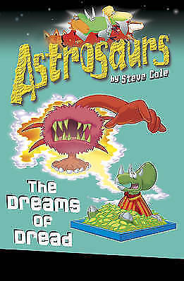 1 of 1 - ASTROSAURS.THE DREAMS OF DREAD BY STEVE COLE (Paperback, 2009)