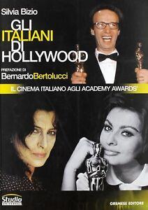 Gli-italiani-di-Hollywood-Silvia-Bizio-Gremese-Editore-Libro-nuovo