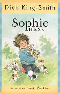 Sophie-Hits-Six-The-Sophie-stories-King-Smith-Dick-Very-Good-Book