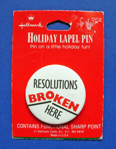 Hallmark-BUTTON-PIN-New-Years-Vintage-RESOLUTIONS-BROKEN-Holiday-Pinback-NEW