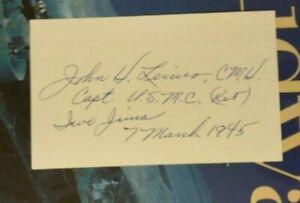 Capt. JOHN H. LEIMS,USMC WWII Medal of Honor Iwo Jima CMH MOH Signed 3x5