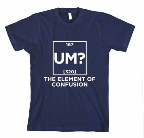 UM THE ELEMENT OF CONFUSION GEEK Unisex Adult T-Shirt Tee Top