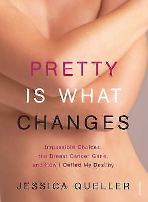 "1 of 1 - NEW ""Pretty is What Changes"" by Jessica Queller (Mastectomy / Breast Cancer)"