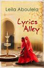 Lyrics Alley by Leila Aboulela (Paperback, 2010)