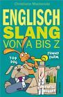 Englisch - Slang von A bis Z von Katja Hald, Christiane Mackenzie und Helen Blocksidge (2015, Gebundene Ausgabe)