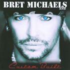 Custom Built by Bret Michaels (CD, Jul-2010, Poor Boy Records)