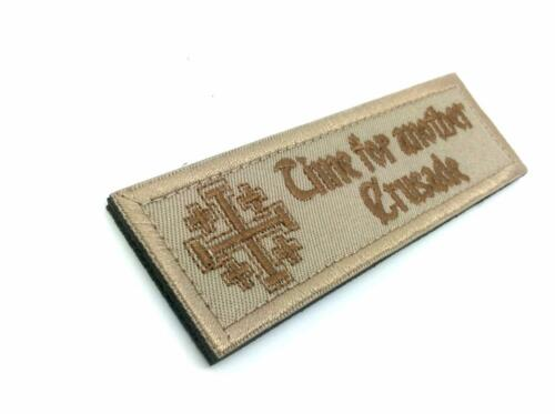 Time For Another Crusade Bestickt Airsoft Klett-Patch