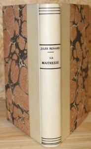 Bien Jules Renard La Maîtresse Ill. Félix Vallotton Edition Originale 1896 Relié Pas De Frais à Tout Prix