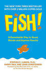 Fish!: A Remarkable Way to Boost Morale and Improve Results by Harry Paul, John Christensen, Stephen C. Lundin (Paperback, 2002)