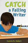 Catch a Falling Writer by SAGE Publications Inc (Paperback, 2009)