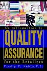an Introduction to Quality Assurance for The Retailers 9780595313624