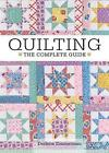 Quilting - The Complete Guide by Darlene Zimmerman (Paperback, 2013)