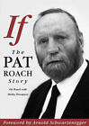 If: The Pat Roach Story by Pat Roach, Shirley Thompson (Paperback, 2002)