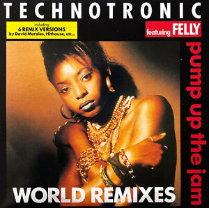 Technotronic Featuring Felly Maxi CD Pump Up The Jam (World Remixes) - France
