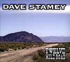 Twelve Mile Road [Digipak] by Dave Stamey (CD, Oct-2011, CD Baby (distributor))