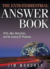 Excellent, The Extraterrestrial Answer Book: UFOs, Alien Abductions, and the Com