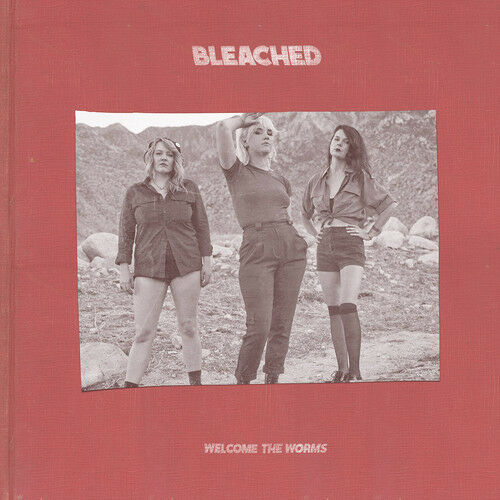 Bleached - Welcome the Worms [New CD]