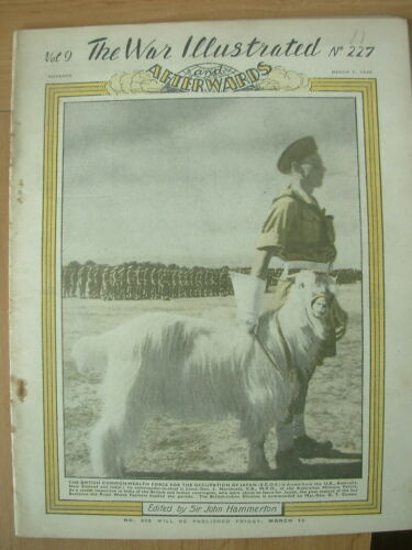 WAR ILLUSTRATED MAG No 227 MARCH 1st 1946 GOAT MASCOT OF THE WELSH FUSILIERS