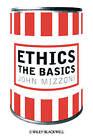 Ethics: The Basics by John Mizzoni (Hardback, 2009)