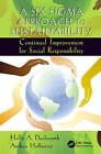 A Six Sigma Approach to Sustainability: Continual Improvement for Social Responsibility by Andrea Hoffmeier, Holly Alison Duckworth (Hardback, 2016)