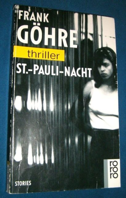 Frank Göhre: St Pauli Nacht. Rowohlt schwarze Reihe 3069 (1993)